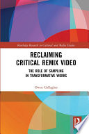 Reclaiming Critical Remix Video
