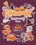 Halloween Coloring Books For Kids Ages 4 8