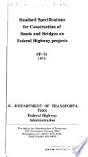 Standard Specifications For Construction Of Roads And Bridges On Federal Highway Projects Fp 74