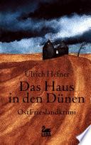 Das Haus in den Dünen: Ostfrieslandkrimi