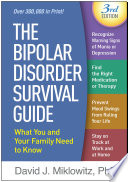 The Bipolar Disorder Survival Guide Third Edition