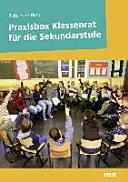 Praxisbox Klassenrat für die Sekundarstufe