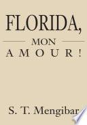 Florida  Mon Amour