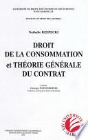 Droit De La Consommation Et Th Orie G N Rale Du Contrat