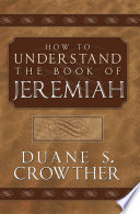 How to Understand Jeremiah