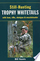 Still hunting Trophy Whitetails