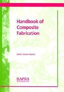 Handbook of Composite Fabrication