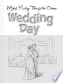 Wedding Day  Funky Things to Draw  UK