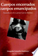 Cuerpos encerrados, cuerpos emancipados