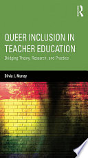 Queer Inclusion in Teacher Education