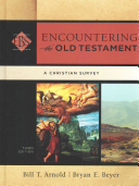 Encountering The Old Testament : old testament (over 180,000 copies sold) has been...