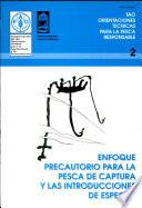Enfoque precautorio para la pesca de captura y las introducciones de especies  Cnumad 1992 El Documento Propone Una Definicion Del