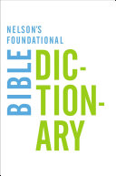 download ebook nelson\'s foundational bible dictionary with the new king james version bible pdf epub