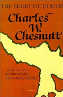 The Short Fiction of Charles W. Chesnutt