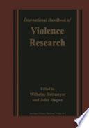 International Handbook of Violence Research
