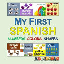 My First Spanish Numbers Colors Shapes