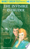 Nancy Drew 46  The Invisible Intruder