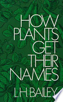 How Plants Get Their Names For Scientific Nomenclature History Of