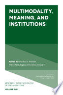 Multimodality  Meaning  and Institutions