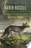 St  Lucy s Home for Girls Raised by Wolves