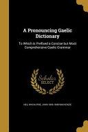 PRONOUNCING GAELIC DICT