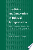 Tradition and Innovation in Biblical Interpretation