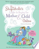 The Shopaholic s Guide to Buying for Mother and Child Online