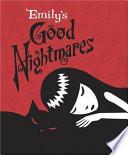 Emily s Good Nightmares