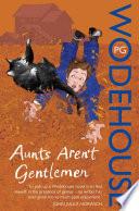 Aunts Aren t Gentlemen