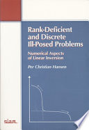 Rank Deficient And Discrete Ill Posed Problems book