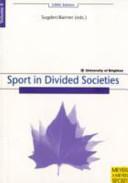 Sport in Divided Societies