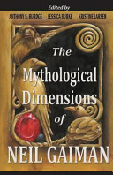 The Mythological Dimensions Of Neil Gaiman : on the art and style...