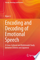 Encoding and Decoding of Emotional Speech