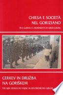 Chiesa e società nel Goriziano fra guerra e movimenti di Liberazione