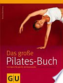 Pilates Buch  Das gro  e