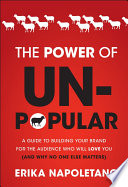The Power of Unpopular