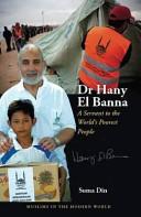 Dr Hany El Banna Worldwide Is A Tireless Humanitarian