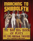 Marching To Shibboleth : the words (and sound effects) to...