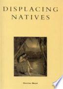 Displacing Natives Book PDF