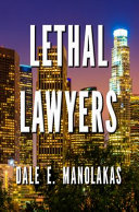 Lethal Lawyers