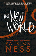 The New World (FREE Short Story) by Patrick Ness