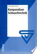 Kompendium Schlauchtechnik