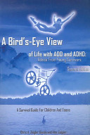 A Bird s Eye View of Life with ADD and ADHD