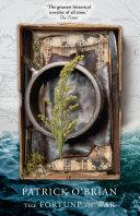 The Fortune of War  Aubrey Maturin Series  Book 6
