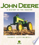 John Deere  A History of the Tractor