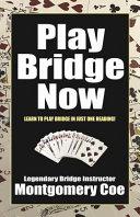 Play Bridge Now : reading! this primer is written...