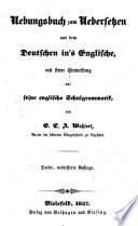 Uebungsbuch zum Uebersetzen aus dem Deutschen ins Englische