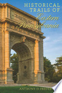 Historical Trails of Eastern Pennsylvania