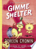 Gimme Shelter : shelter, and they stop work to investigate just...