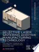 Selective Laser Sintering Additive Manufacturing Technology